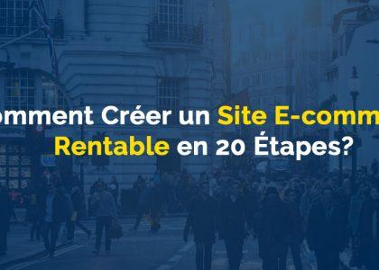 creer-site-ecommerce-rentable-en-20-etapes
